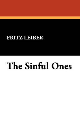 The Sinful Ones by Fritz Leiber