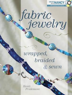 Fabric Jewelry by Heidi Pridemore