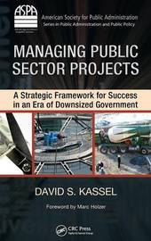 Managing Public Sector Projects by David S. Kassel image