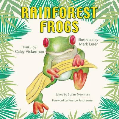 Rainforest Frogs by Susan E Newman