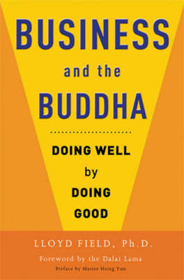 Business and the Buddha by Lloyd M. Field image