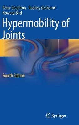 Hypermobility of Joints by Peter H Beighton