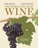 The World Atlas of Wine, 7th Edition by Hugh Johnson