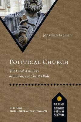 Political Church by Jonathan Leeman
