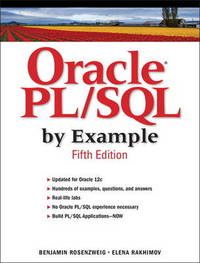 Oracle PL/SQL by Example by Benjamin Rosenzweig