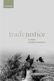 Trade Justice by James Christensen