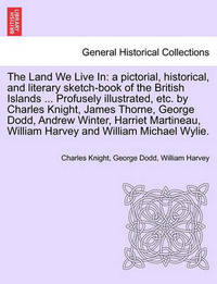 The Land We Live in by Charles Knight