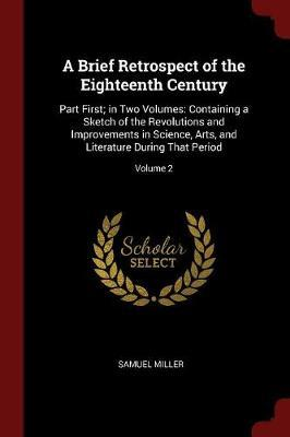 A Brief Retrospect of the Eighteenth Century by Samuel Miller image