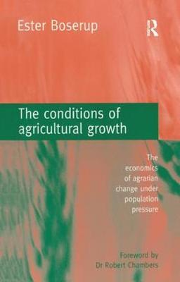 The Conditions of Agricultural Growth by Ester Boserup image