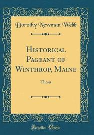Historical Pageant of Winthrop, Maine by Dorothy Newman Webb image