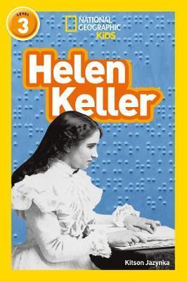 Helen Keller by Kitson Jazynka