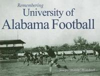 Remembering University of Alabama Football image