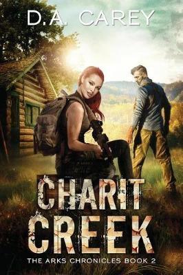 Charit Creek by D a Carey