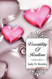 Versatility Of Realism by Judy D. Bentley image