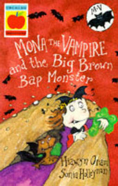 Mona the Vampire and the Big Brown Bap Monster by Hiawyn Oram image