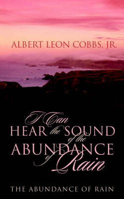 I Can Hear the Sound of the Abundance of Rain by Albert Cobbs image