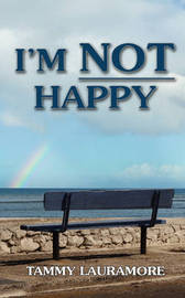 I'm Not Happy by Tammy Lauramore image