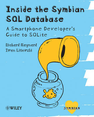 Inside Symbian SQL by Ivan Litovski