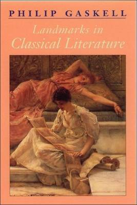 Landmarks in Classical Literature by Philip Gaskell image