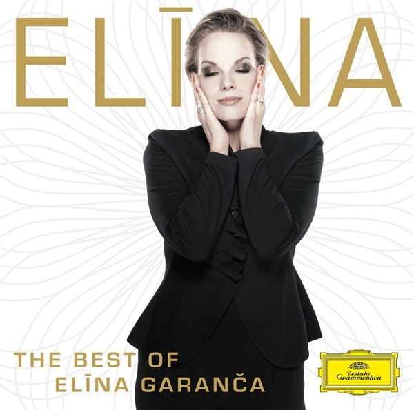 The Best Of Elina Garanca by Elina Garanca