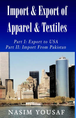 Import & Export of Apparel & Textiles by Nasim Yousaf