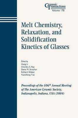 Melt Chemistry, Relaxation, and Solidification Kinetics of Glasses image
