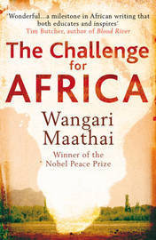 The Challenge for Africa by Wangari Maathai image