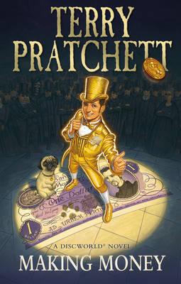Making Money (Discworld 36 - Moist von Lipwig/Ankh-Morpork) (UK Ed.) by Terry Pratchett image