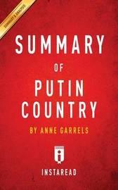 Summary of Putin Country by Instaread Summaries