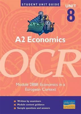 A2 Economics, Unit 8, OCR: Module 2888 by John Hearn image