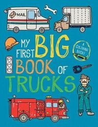 My First Big Book of Trucks by Little Bee Books
