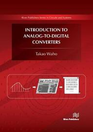 Introduction to Analog-to-Digital Converters by Takao Waho