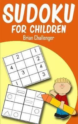 Sudoku for Children by Brian Challenger