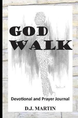 God Walk by D.J. Martin image