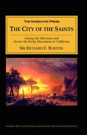 City of the Saints by Richard Francis Burton