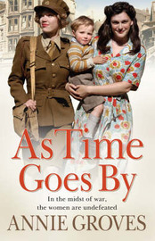 As Time Goes by by Annie Groves