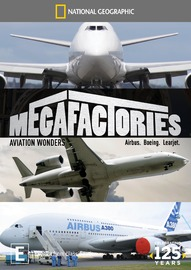 National Geographic: Megafactories - Aviation Wonders on DVD