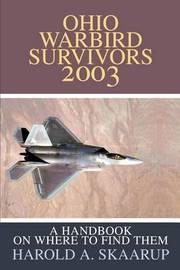 Ohio Warbird Survivors 2003 by Harold A Skaarup image