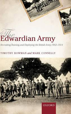 The Edwardian Army by Timothy Bowman