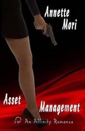 Asset Management by Annette Mori