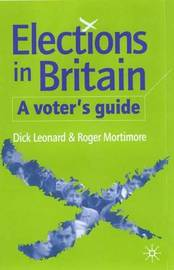 Elections in Britain: A Voter's Guide by Dick Leonard image