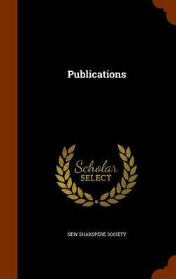 Publications by New Shakspere Society