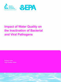 Impact of Water Quality on the Inactivation of Bacterial and Viral Pathogens by C. Mysore