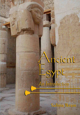 Ancient Egypt by Salima Ikram