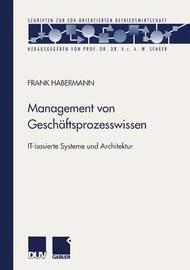 Management Von Geschaftsprozesswissen by Frank Habermann