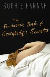 The Fantastic Book of Everybody's Secrets by Sophie Hannah image