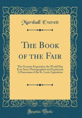 The Book of the Fair by Marshall Everett image