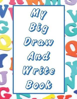 My Big Draw And Write Book by Jh Draw and Write Books