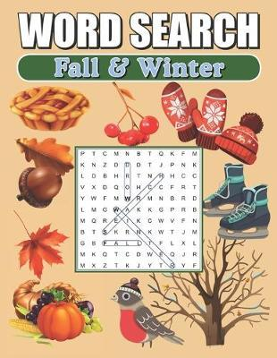 Word Search Fall & Winter by Greater Heights Publishing