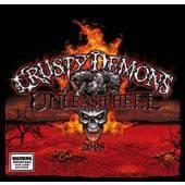 Unleash Hell 2008 by Crusty Demons